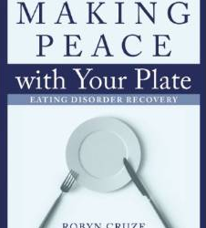 Making Peace with Your Plate – Eating Disorder Recovery